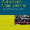 Neuerscheinung über die Autonormalen Nationalisten