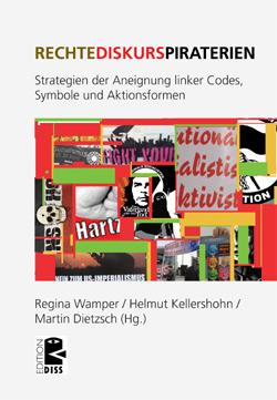 Buchcover - Regina Wamper / Helmut Kellershohn / Martin Dietzsch (Hg.): Rechte Diskurspiraterien