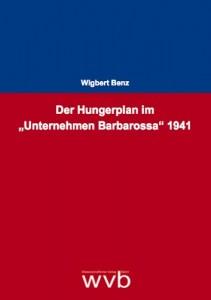 Buchcover: Wigbert Benz: Der Hungerplan
