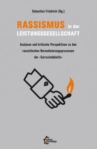 Buchcover Sebastian Friedrich (Hg.): Rassismus in der Leistungsgesellschaft