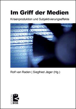 """Cover der DISS-Veröffentlichung """"Im Griff der Medien"""" 2011"""
